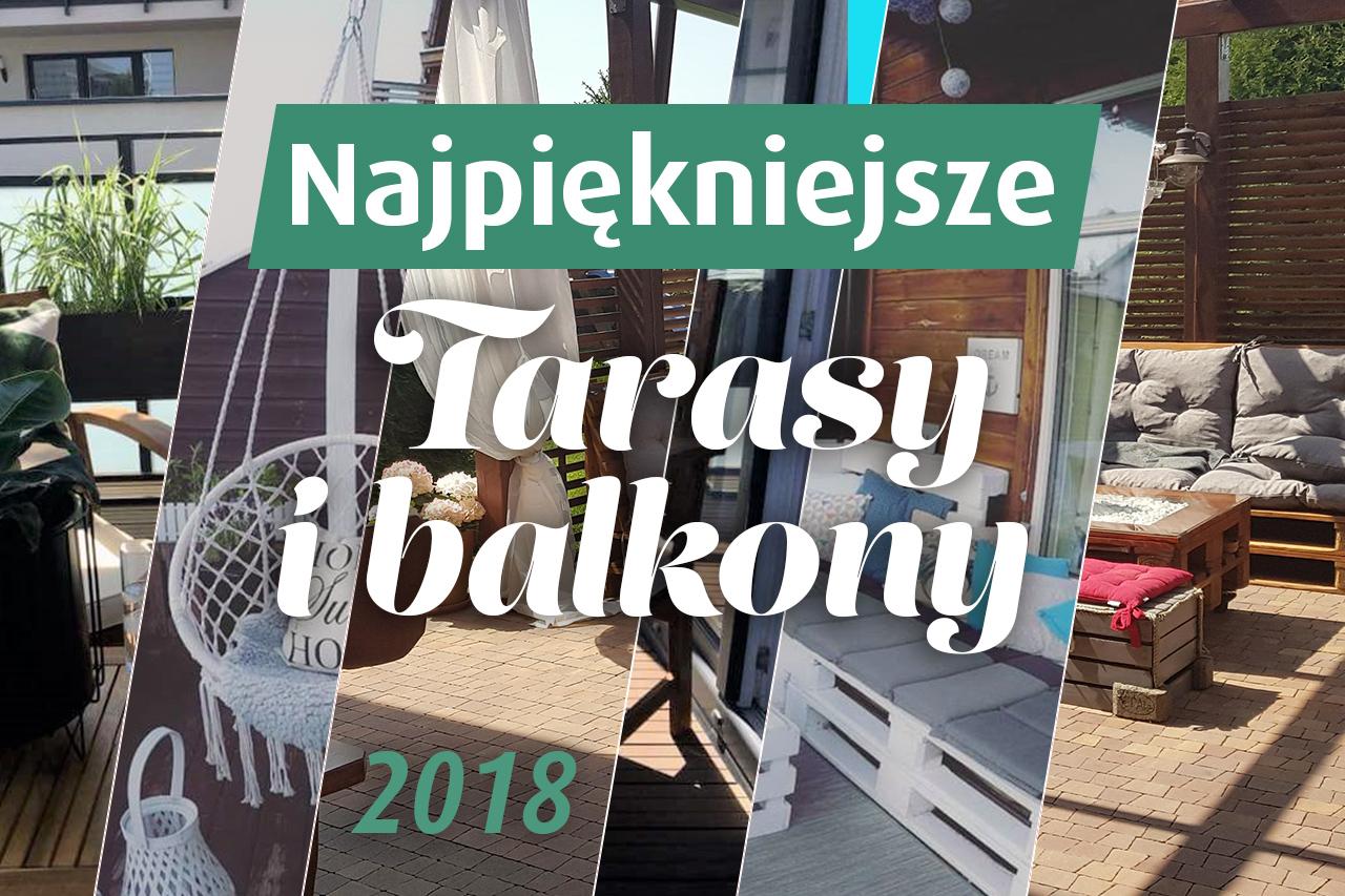 Najpiękniejsze balkony i tarasy 2018
